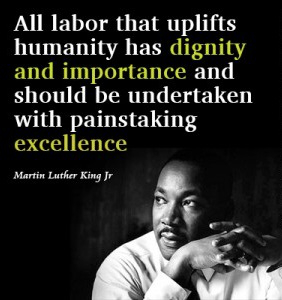 6 - Labor Day Magic The View of an Outsider - 2ND IMAGE -1782259401-martin-luther-king-labor-day